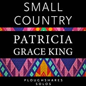 Small Country | [Patricia Grace King]