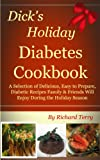 img - for Dick's Holiday Diabetes Cookbook (Dick's Diabetes Cookbooks) book / textbook / text book