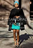 The Sartorialist: Closer (The Sartorialist Volume 2) by Schuman, Scott (2012)