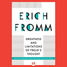 Greatness and Limitations of Freud's Thought Audiobook by Erich Fromm Narrated by William Neenan