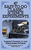 img - for 47 Easy-to-Do Classic Science Experiments (Dover Children's Science Books) book / textbook / text book