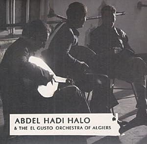 Abdel Hadi Halo And The El Gus