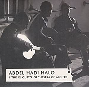 Abdel Hadi Halo And The El Gus