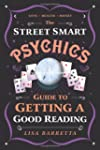 The Street Smart Psychic's Guide to G...