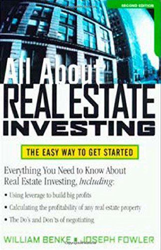 All About Real Estate Investing: The Easy Way to Get Started, Benke, William; Fowler, Joseph M.