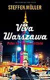 Viva Warszawa - Polen für Fortgeschrittene