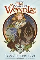 The Search for WondLa by DiTerlizzi, Tony…