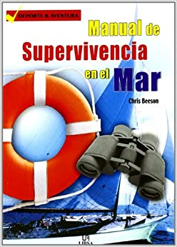 Manual de Supervivencia en el Mar: Resistencia y