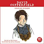 David Copperfield: An Accurate Retelling of Charles Dickens' Timeless Classic | Charles Dickens,Gill Tavner