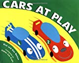 Cars at Play (039923599X) by Walton, Rick