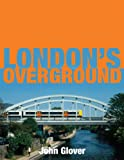 London's Overground John Glover