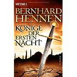 """K�nige der ersten Nacht: Romanvon """"Bernhard Hennen"""""""