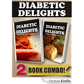 Sugar-Free Freezer Recipes and Sugar-Free Recipes For Kids: 2 Book Combo (Diabetic Delights) (English Edition)