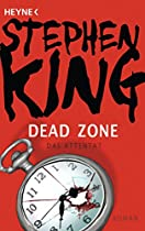 Dead Zone - Das Attentat: Roman (german Edition)