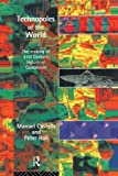 Technopoles of the World: The Making of 21st Century Industrial Complexes (0415100151) by Castells, Manuel