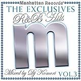"Manhattan Records""The Exclusives""R&B Hits Vol.3-Mixed by DJ Komori-"
