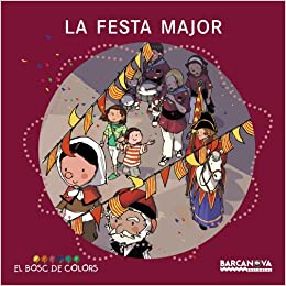 La Festa Major / The Festival (Spanish Edition) (Spanish) Paperback