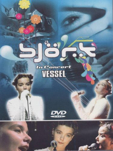 Björk - In concert - Vessel