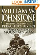 Preacher's Justice/fury Of The Mt Man (The First Mountain Man Book 10)