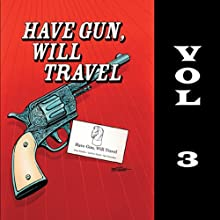 Have Gun - Will Travel, Vol. 3 Radio/TV Program