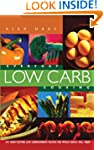 Everyday Low Carb Cooking: 240 Great-...