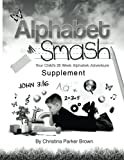 Alphabet Smash Supplement