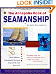 The Annapolis Book of Seamanship: Thi...