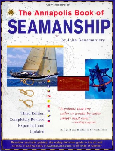 The Annapolis Book Of Seamanship, 3Rd Completely Revised, Expanded And Updated Edition front-1033937