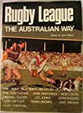 Rugby League - The Australian Way