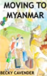 Moving to Myanmar: An expat guide to...