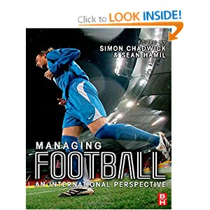 Managing Football: An International Perspective Sean Hamil and Simon Chadwick
