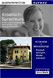 echange, troc Udo Gollub - Sprachenlernen24.de Kroatisch-Aufbau-Sprachkurs. CD-ROM für Windows/Linux/Mac OS X + MP3-Audio-CD für Computer /MP3-Player /M