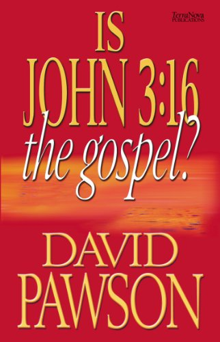 IS JOHN 3:16 THE GOSPEL?