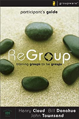 ReGroup Participant's Guide: Training Groups to Be Groups