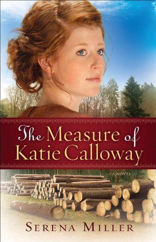 The Measure of Katie Calloway by Serena B. Miller ebook deal