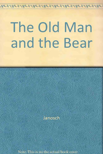 The Old Man and the Bear PDF