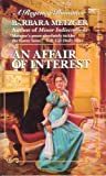 An Affair of Interest (0449218740) by Metzger, Barbara