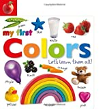 Tabbed Board Books: My First Colors: Lets Learn Them All! (TAB BOARD BOOKS)