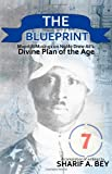 THE BLUEPRINT: Moorish Musings on Noble Drew Ali's Divine Plan of the Age