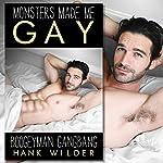 Boogeyman Gangbang: Monsters Made Me Gay | Hank Wilder