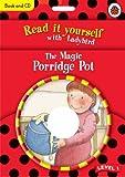 The Magic Porridge Pot (Read it Yourself - Level 1)