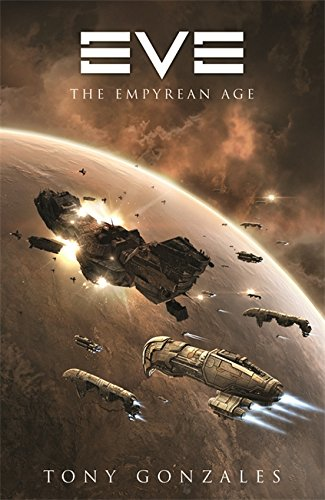 Eve: The Empyrean Age (Gollancz)