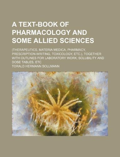A Text-Book of Pharmacology and Some All