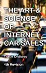 THE ART & SCIENCE OF INTERNET CAR SALES