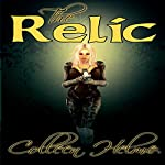 The Relic: Flame of Destiny, Book 2 | Colleen Helme