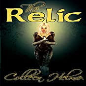 The Relic: Flame of Destiny, Book 2   Colleen Helme