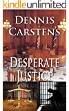 Desperate Justice (Marc Kadella Legal Mysteries Book 2)
