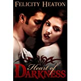 Heart of Darkness (A Vampire Romance Novel)by Felicity Heaton