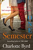 One Semester: A College Romance (One Love Book 1)