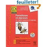 Parasitoses et mycoses: des régions tempérées et tropicales